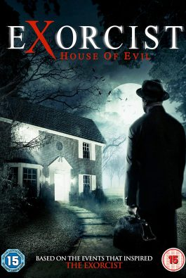 EXORCIST: HOUSE OF EVIL